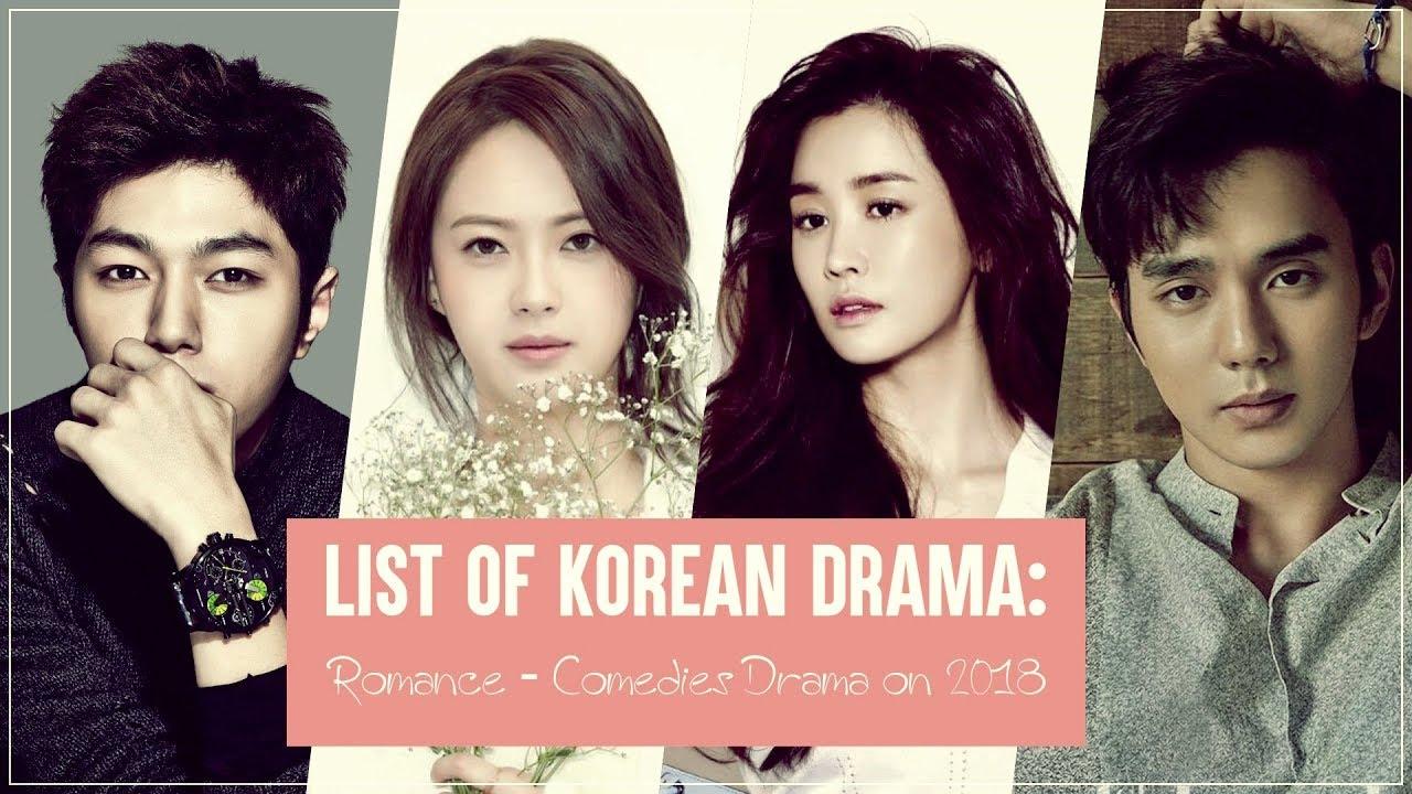 List of Korean Drama: Romance Comedies Drama on 2018   Part I