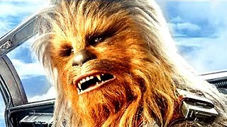 SOLO A STAR WARS STORY Chewie Meets Han Trailer 2018