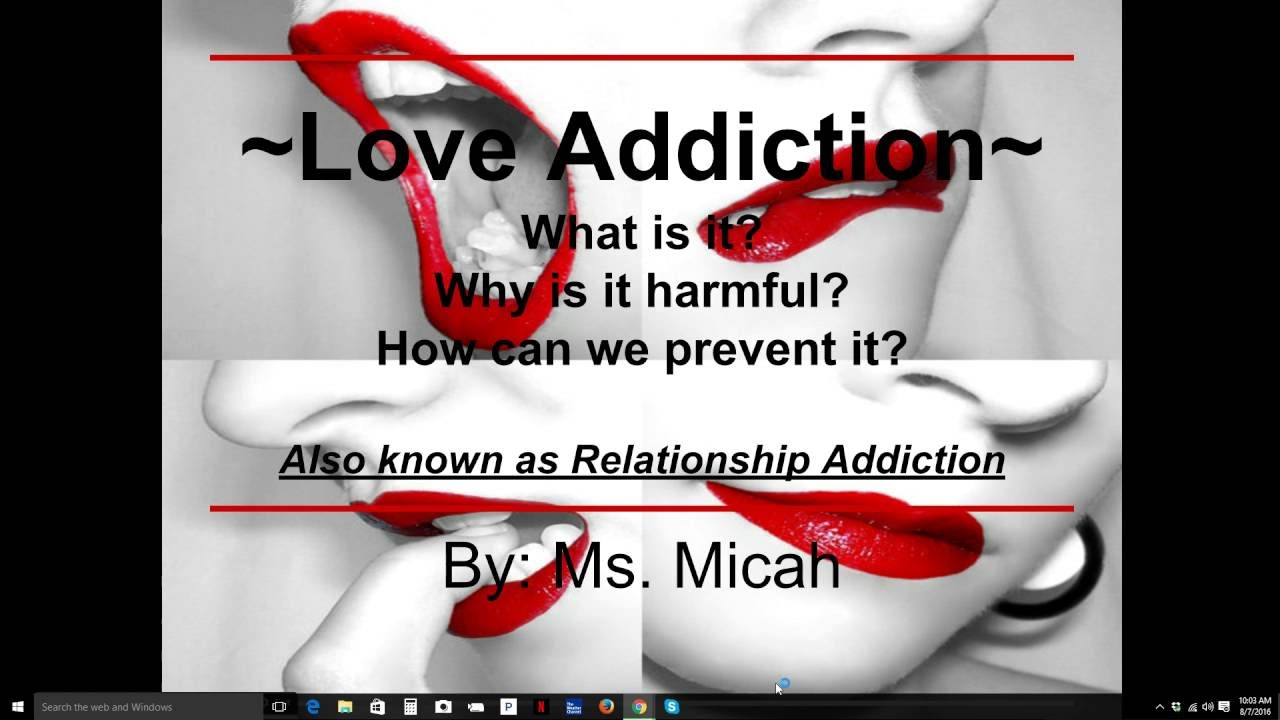 Ask Micah Love Addiction Signs Reasons And Prevention Youtube
