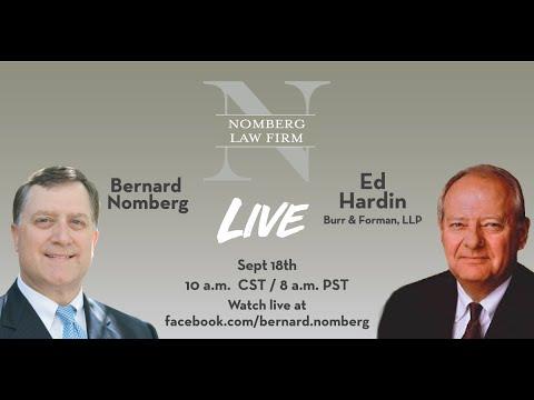 NOMBERG LAW LIVE:  Bernard interviews Birmingham attorney Ed Hardin.