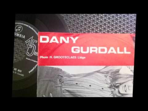 DANY GURDALL , Qu attendez vous de moi ( chanteuse belges année 60 )