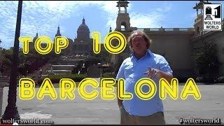 Visit Barcelona - Top 10 Sites in Barcelona, Spain