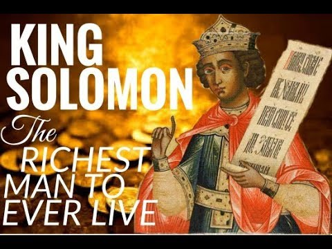 Lessons from King Solomon: The Richest Man to Ever Live