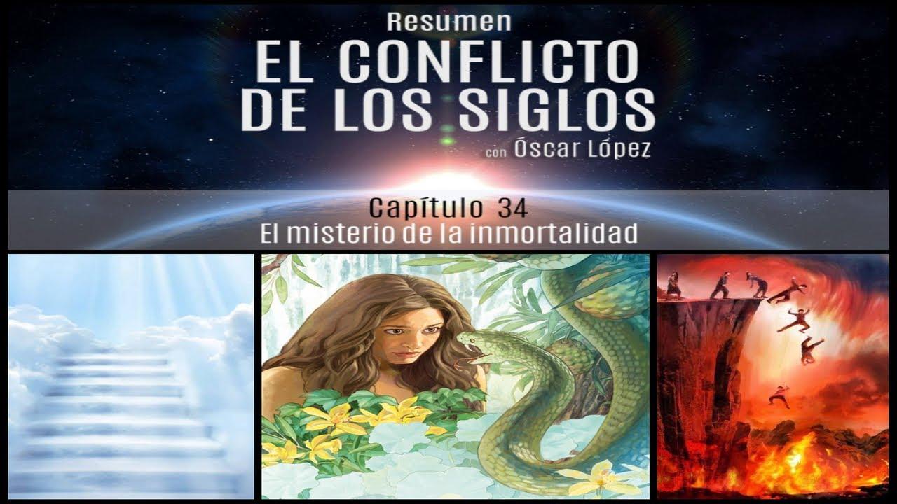 El Conflicto de los Siglos - Resumen - Capítulo 34 -  El misterio de la inmortalidad