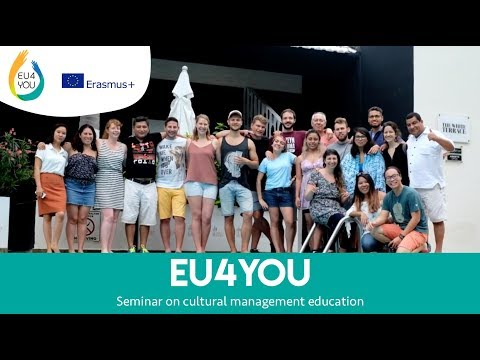 Entrepreneurship for CultYOUre (EU4YOU) - Seminar on cultural management education