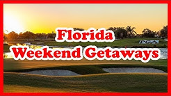 5 Best Florida Weekend Getaways | USA Holidays Guide