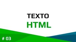 HTML - Como utilizar el texto en HTML - 03