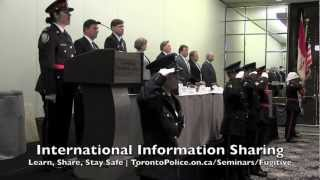 Info Sharing Key To Safety ~ Toronto Police & US Marshals International Fugitive Conference 2012