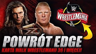 Edge powróci na Royal Rumble 2020, wyciekła karta walk Wrestlemanii 36 i więcej!
