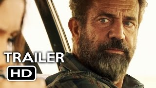 Blood Father  Trailer #1  2016  Mel Gibson Action Movie Hd