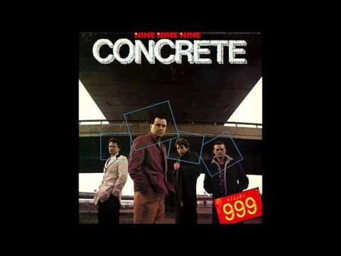 999 - Concrete - Full Album (1981) - PUNK ROCK 100%