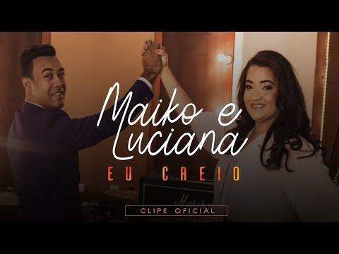 Louvor Emocionante😭EU CREIO - Maiko E Luciana Lançamento Gospel 2020