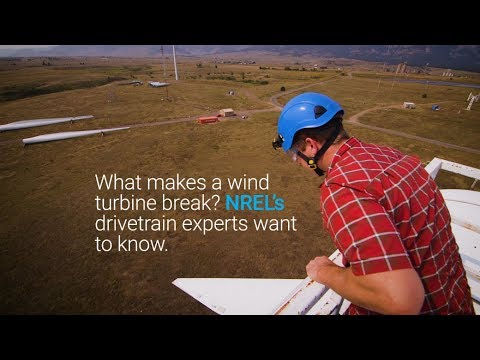 What makes a wind turbine break? NREL's drivetrain experts want to know.
