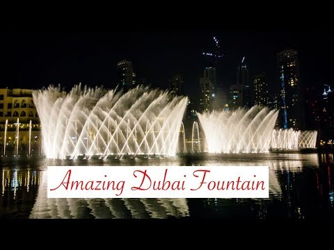 The Dubai Fountain with Arabic Song – Amazing!
