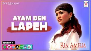 Ria Amelia - Ayam Den Lapeh (Official Video) | Lagu Minang Populer