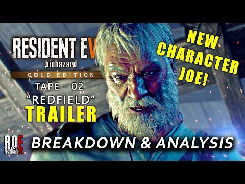 Resident Evil 7 Gold Edition: Tape 2 Trailer BREAKDOWN & ANALYSIS + Official Details & NEW Character