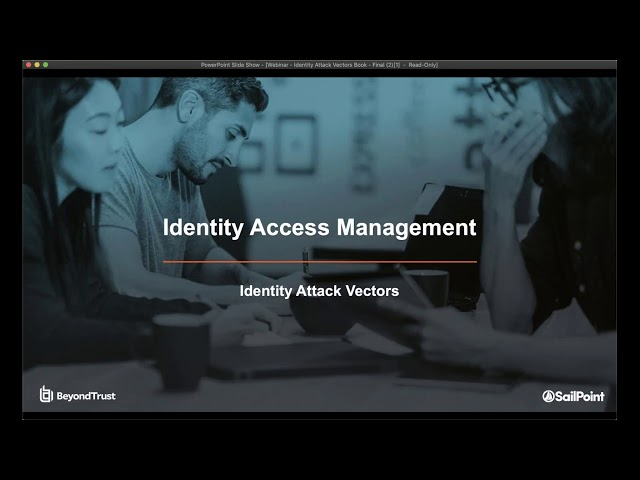 Webinar: Deconstructing Identity as a Cyberattack Vector