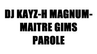 Dj kayz ft Maitre Gims - DU SWAGG (Parole)