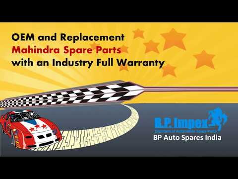 OEM And Replacement Mahindra Spare Parts With An Industry Full Warranty