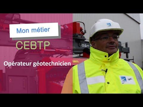 Mon Métier CEBTP - Opérateur géotechnicien