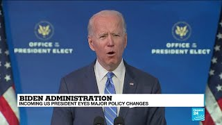 Biden administration: Incoming US President eyes major policy changes