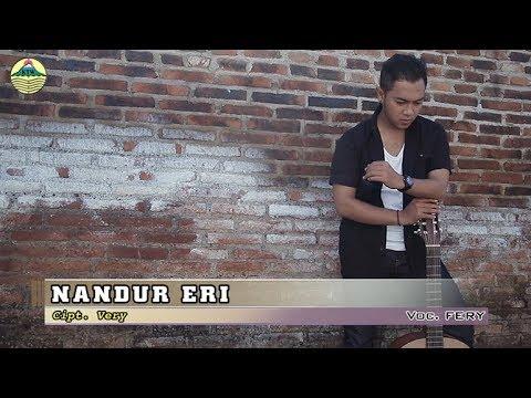 Fery ~ Nandur Eri     |   Official Video
