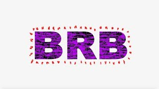 Download Luh Kel - BRB (Official Lyric Video) Mp3 and Videos