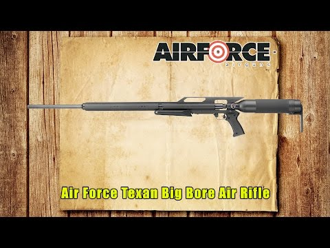 AirForce Texan Big Bore Air Rifle Review