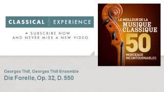 Franz Schubert : Die Forelle, Op. 32, D. 550