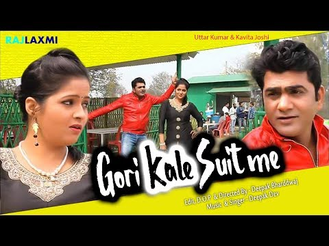 Gori Kale Suit Me  Uttar Kumar & Kavita...