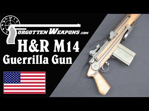 H&R's Experimental M14 Guerrilla Gun – Forgotten Weapons