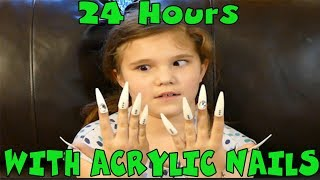 24 Hours With Super Long Acrylic Nails! I Have To Wear Really  Long Fake Nails For 24 Hours