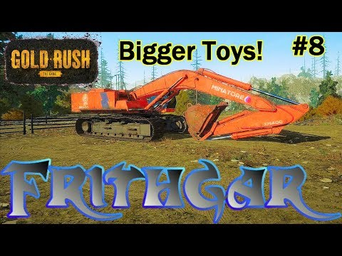 Let's Play Gold Rush The Game #8 A Bigger Toy!