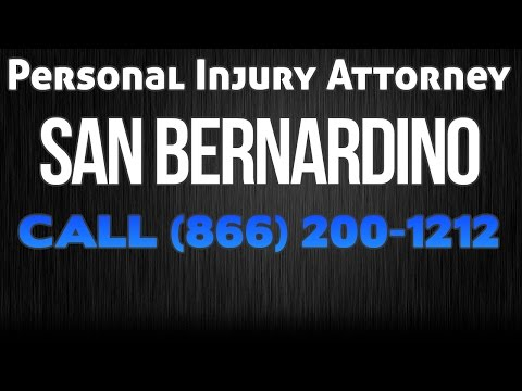 Personal Injury - Car Accident - Truck Accident Lawyer San Bernardino Ca
