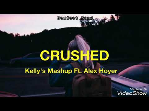 Crushed - Kally's Mashup Ft. Alex Hoyer || Traducido al Español ||