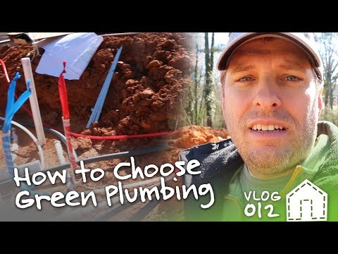 How To Green Your Plumbing | VLOG 012