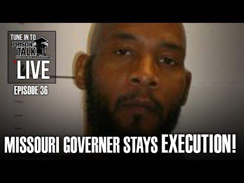 Missouri Governor stays Execution! - Prison Talk Live Stream E36
