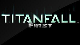 Titanfall First Impressions - 1080p