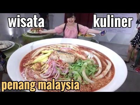 Wisata Kuliner Penang Malaysia Liburan Bersama Keluarga