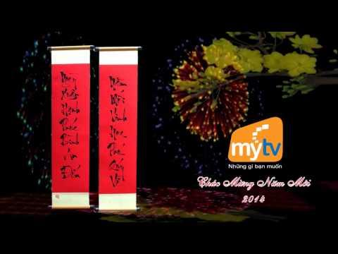 Câu đối xuân MyTV - Chúc mừng năm mới 2014