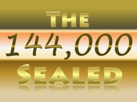 144,000 Sealing Complete? - Sixth Seal & Sixth Trumpet, (Seven Seals & Seven Trumpets of Revelation)