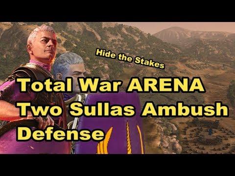 Total War Arena Two Sullas Ambush Defense Youtube