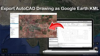 Export AutoCAD Drawing as Google Earth KML