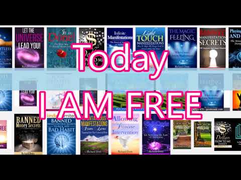 Today I AM FREE - Manifesting Through Deep Inner Changes