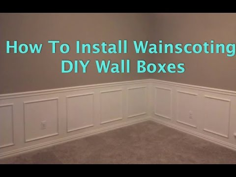 How To Install Wainscoting Wall Boxes Okie Diy