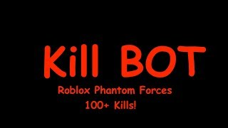 "Synchronisation de pistolet de ""Kill BOT"" Roblox Phantom Forces HUGE Killing Montage!"