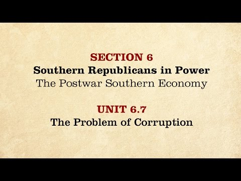 MOOC | The Problem of Corruption | The Civil War and Reconstruction, 1865-1890 | 3.6.7