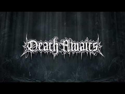 DEATHAWAITS - RAPTURE SMITES (OFFICIAL ALBUM STREAM 2019)