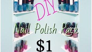 Diy | $1 Nail Polish Rack