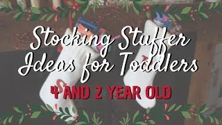 Stocking Stuffer Ideas for Toddlers // 4 & 2 Year Old